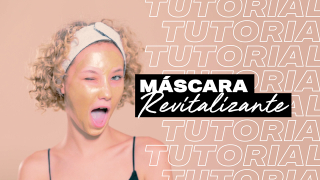 Tutorial Máscara Revitalizante